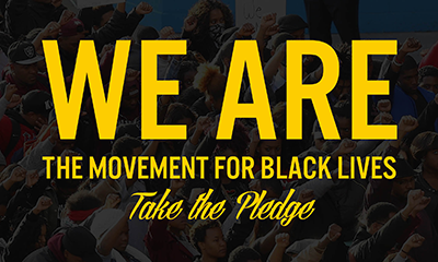 We are the Movement for Black Lives