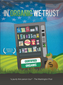 In Organic We Trust DVD