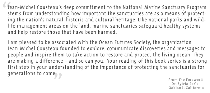 Dr. Sylvia Earle's Foreword for Explore the National Marine Sanctuaries with Jean-Michel Cousteau