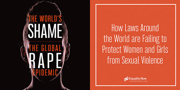 Equality Now Global Rape Laws Report