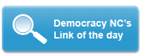 Democracy NC's Link of the Day