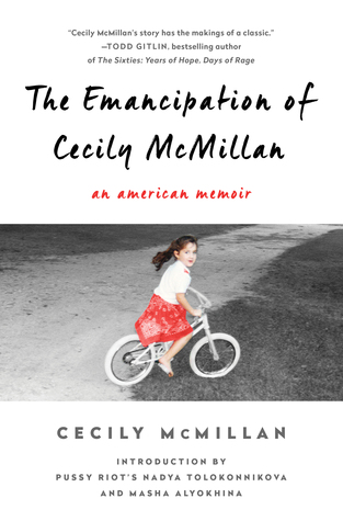 The Emancipation of Cecily McMillan: An American Memoir