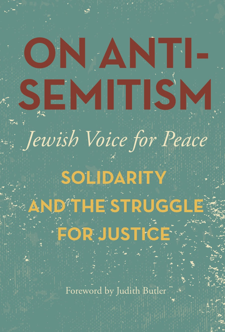 On Antisemitism: Solidarity and the Struggle for Justice
