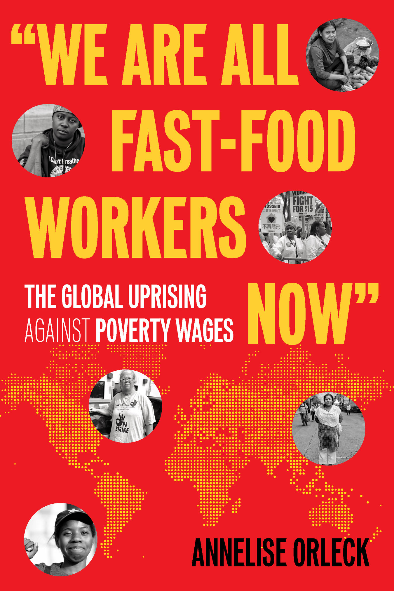 We Are All Fast-Food Workers Now - The Global Uprising Against Poverty Wages